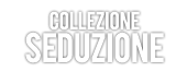 Collezione Seduzione
